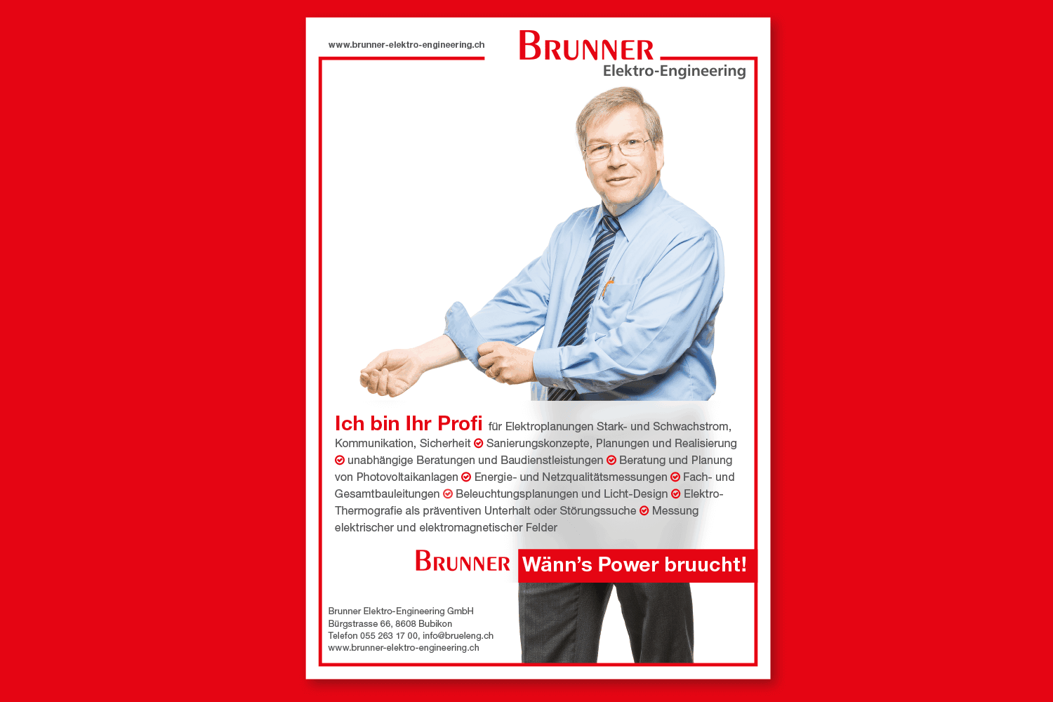 Brunner Elektro-Engineering: Wänn's Power bruucht!